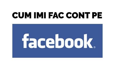 Cum imi fac cont pe Facebook